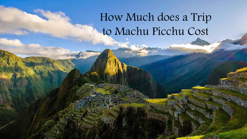 How much does a trip to Machu Picchu cost in 2021?